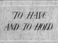 To Have and to Hold 1951 DVD - Avis Scott / Patrick Barr
